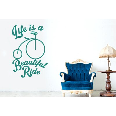 Cut It Out Wall Stickers Life Is a Beautiful Ride Wall Sticker