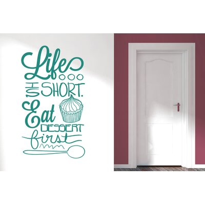 Cut It Out Wall Stickers Life Is Short Eat Dessert First Wall Sticker