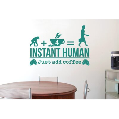 Cut It Out Wall Stickers Instant Human Just Add Coffee Wall Sticker
