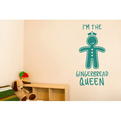 Cut It Out Wall Stickers I'm the Gingerbread Queen Wall Sticker