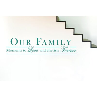 Cut It Out Wall Stickers Our Family Moments To Love and Cherish Forever Wall Sticker
