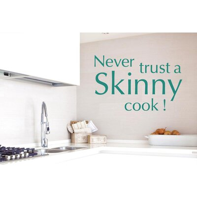 Cut It Out Wall Stickers Never Trust A Skinny Cook Wall Sticker