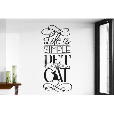 Cut It Out Wall Stickers Life Is Simple Pet The Cat Wall Sticker