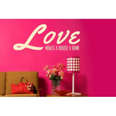 Cut It Out Wall Stickers Love Makes A House A Home Wall Sticker
