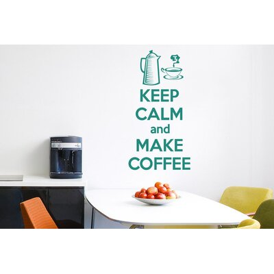 Cut It Out Wall Stickers Keep Calm And Make Coffee Wall Sticker
