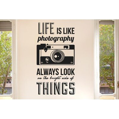 Cut It Out Wall Stickers Life Is Like Photography Wall Sticker