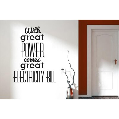 Cut It Out Wall Stickers With Great Power Great Electricity Bill Wall Sticker