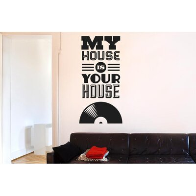 Cut It Out Wall Stickers My House Is Your House Music Wall Sticker