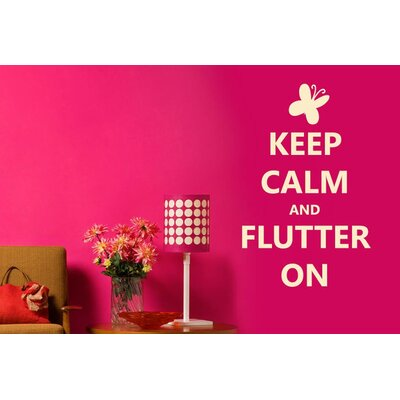 Cut It Out Wall Stickers Keep Calm And Flutter On Wall Sticker
