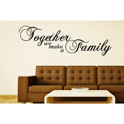 Cut It Out Wall Stickers Together We Make a Family Script Wall Sticker