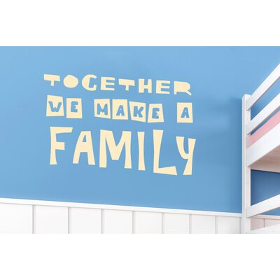 Cut It Out Wall Stickers Together We Make a Family Wall Sticker