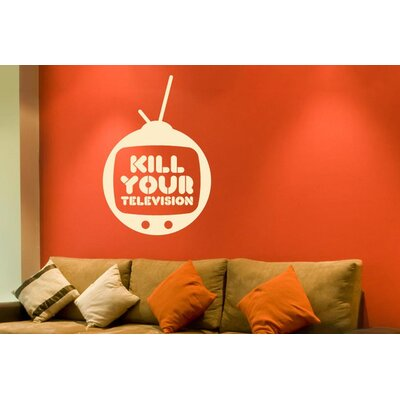 Cut It Out Wall Stickers Kill Your Television Wall Sticker