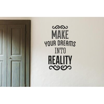 Cut It Out Wall Stickers Make Your Dreams Into Reality Wall Sticker