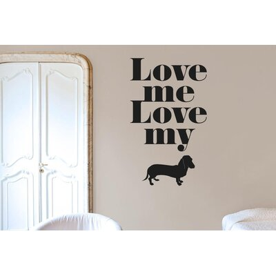Cut It Out Wall Stickers Love Me Love My Dog Wall Sticker