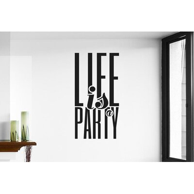 Cut It Out Wall Stickers Life Is A Party Wall Sticker