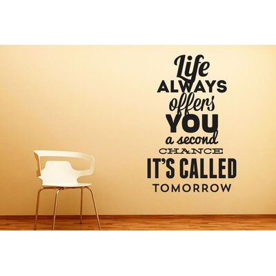 Cut It Out Wall Stickers Life Always Offers You a Second Chance Wall Sticker