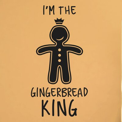 Cut It Out Wall Stickers I'm the Gingerbread King Wall Sticker