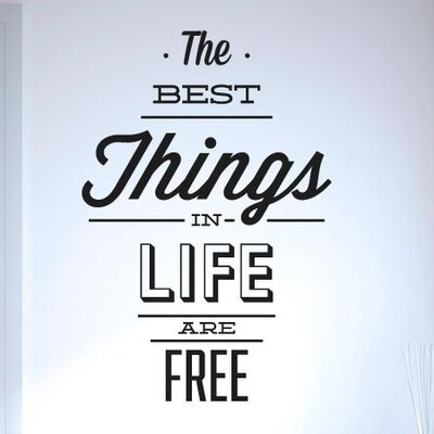 Cut It Out Wall Stickers The Best Things in Life Are Free Wall Sticker