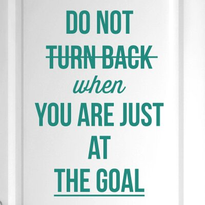 Cut It Out Wall Stickers Do Not Turn Back When You Are Just at the Goal Door Room Wall Sticker