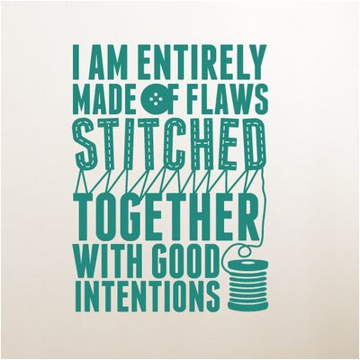 Cut It Out Wall Stickers I Am Stitched Together with Good Intentions Wall Sticker