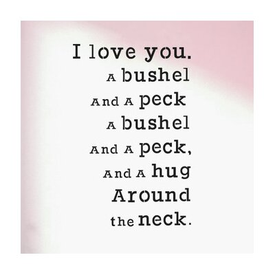 Cut It Out Wall Stickers I Love You A Bushel and a Peck Wall Sticker