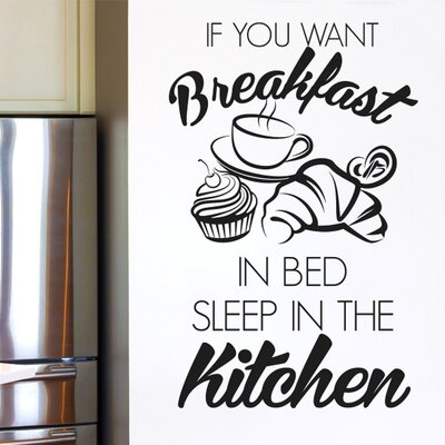 Cut It Out Wall Stickers If You Want Breakfast in Bed Sleep in the Kitchen Wall Sticker