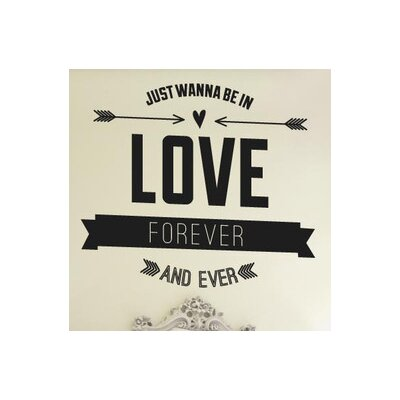 Cut It Out Wall Stickers Just Wanna Be In Love Forever Ever Wall Sticker