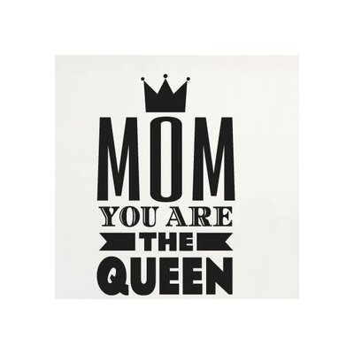 Cut It Out Wall Stickers Mom You Are The Queen Wall Sticker