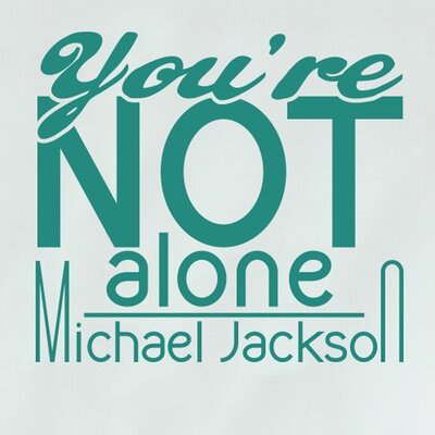 Cut It Out Wall Stickers Michael Jackson You're Not Alone Wall Sticker