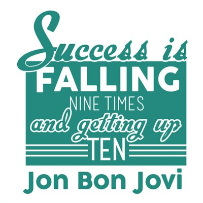 Cut It Out Wall Stickers Jon Bon Jovi Success Is Falling Nine Times and Getting up Ten Wall Sticker