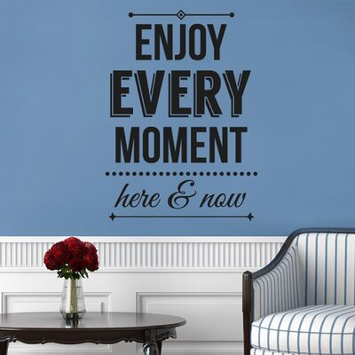 Cut It Out Wall Stickers Enjoy Every Moment Here And Now Wall Sticker