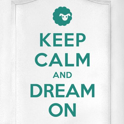 Cut It Out Wall Stickers Keep Calm and Dream on Door Room Wall Sticker
