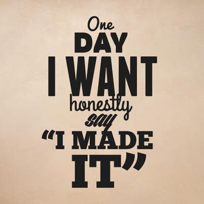 Cut It Out Wall Stickers One Day I Want To Honestly Say I Made It Wall Sticker