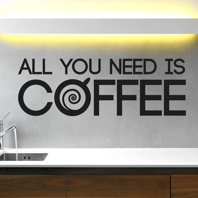 Cut It Out Wall Stickers Coffee Is All You Need Wall Sticker