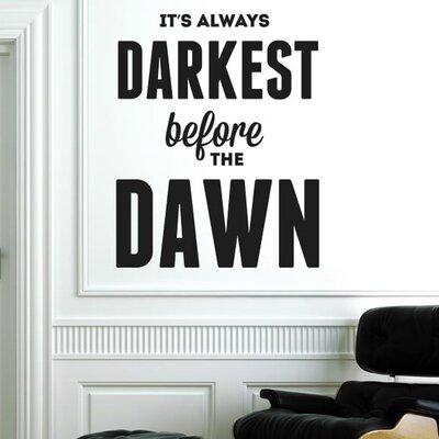 Cut It Out Wall Stickers Always Darkest Before The Dawn Wall Sticker