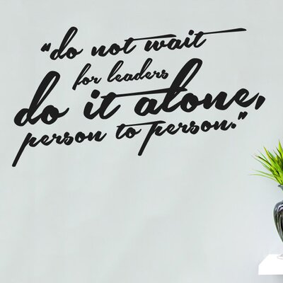 Cut It Out Wall Stickers Do Not Wait For Leaders Do It Alone Person To Person Wall Sticker