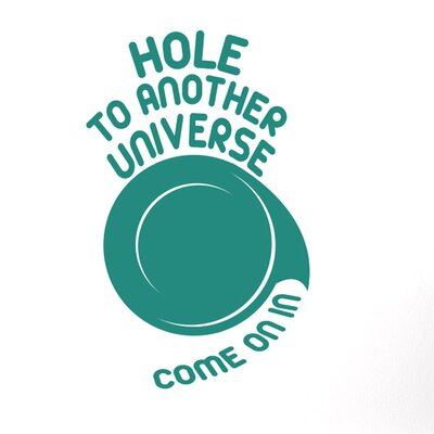 Cut It Out Wall Stickers Hole To Another Universe Come On In Wall Sticker