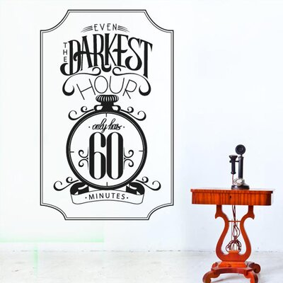 Cut It Out Wall Stickers Darkest Hour Only Has 60 Minutes Wall Sticker