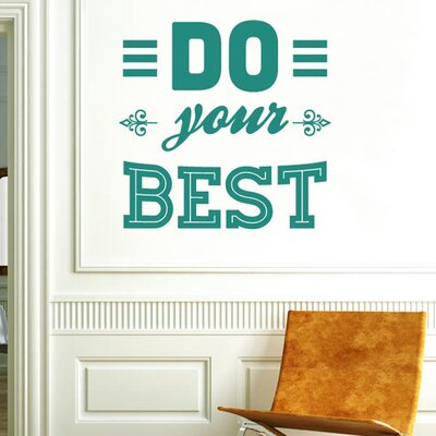 Cut It Out Wall Stickers Do Your Best Wall Sticker