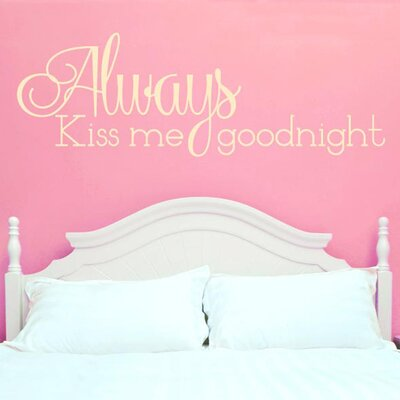 Cut It Out Wall Stickers Always Kiss Me Goodnight Wall Sticker