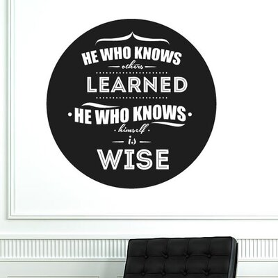 Cut It Out Wall Stickers He Who Knows Others Learned Circle Wall Sticker