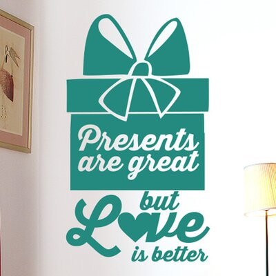 Cut It Out Wall Stickers Presents Are Great But Love Is Better Wall Sticker