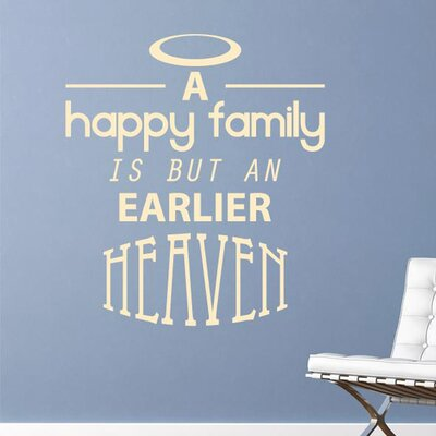 Cut It Out Wall Stickers Happy Family Is But An Earlier Heaven Wall Sticker