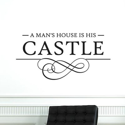 Cut It Out Wall Stickers A Mans House Is His Castle Swirl Wall Sticker