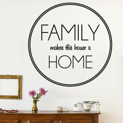 Cut It Out Wall Stickers Family Makes This House Home Circle Wall Sticker
