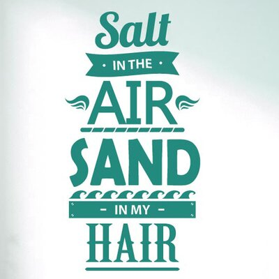 Cut It Out Wall Stickers Salt In the Air Sand In My Hair Wall Sticker