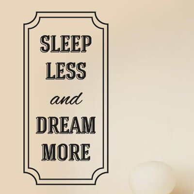 Cut It Out Wall Stickers Sleep Less and Dream More Wall Sticker