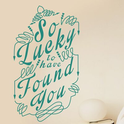 Cut It Out Wall Stickers So Lucky To Have Found You Wall Sticker