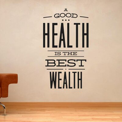 Cut It Out Wall Stickers A Good Health Is The Best Wealth Wall Sticker