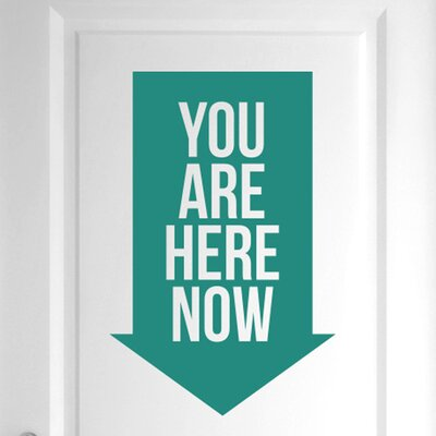 Cut It Out Wall Stickers You Are Here Now Door Room Wall Sticker